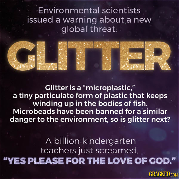 sorry katy perry scientists warn glitter is a global threat