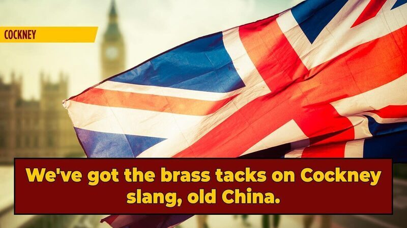 5 Reasons To Learn Cockney Rhyming Slang, The Weirdest And Best English Slang
