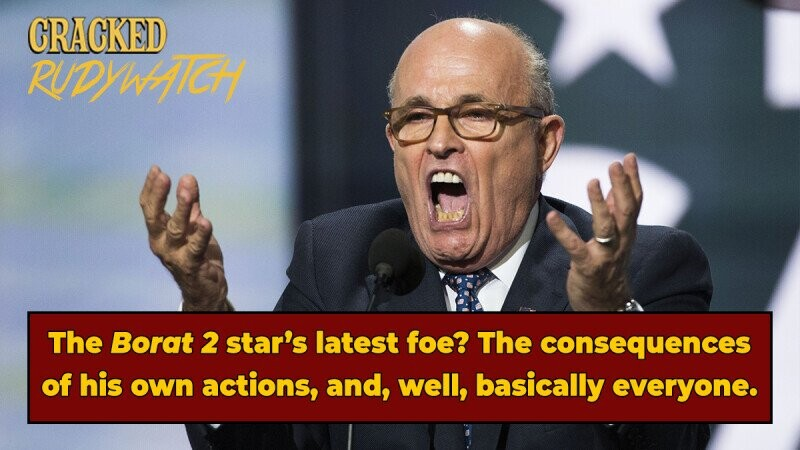 Rudy Watch: 'Borat 2' Star Giuliani Faces Consequences of His Actions, Trump's Wrath