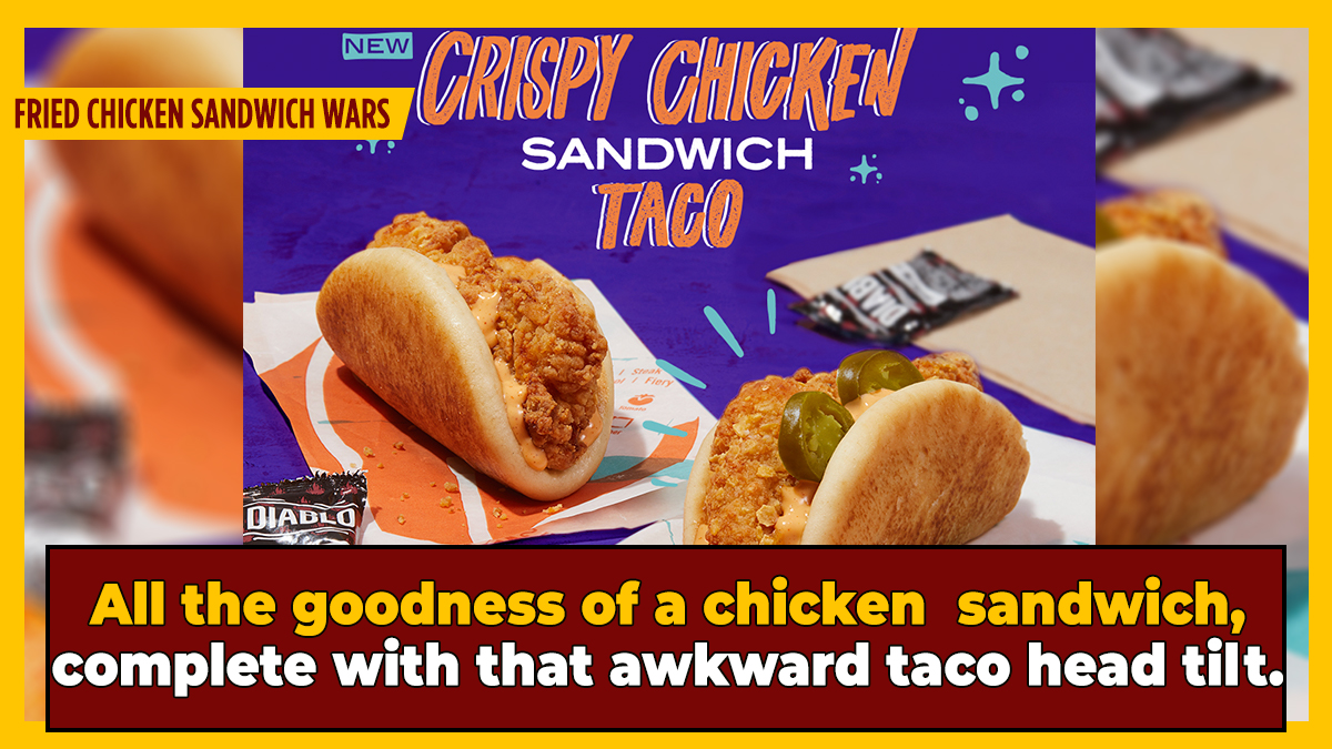 Taco Bell Did What We All Knew It Would: Stuffed A Fried Chicken Sandwich In A Taco