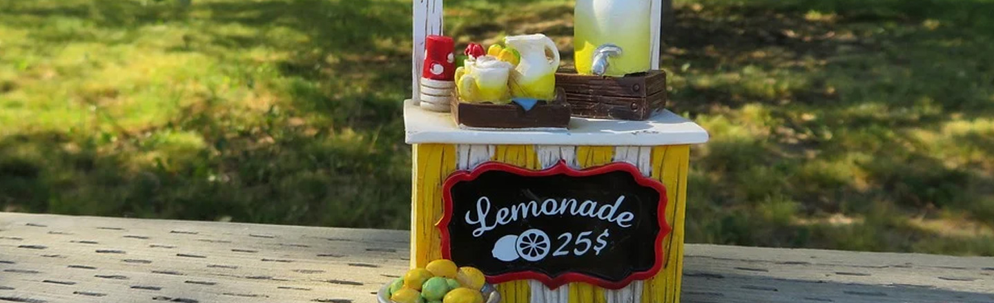Running A Lemonade Stand Is Dangerous Work (No, Really)