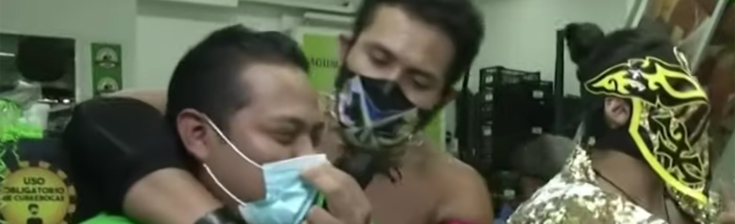 Lucha Libre Wrestlers Are The Heroes We Need In These Trying Times