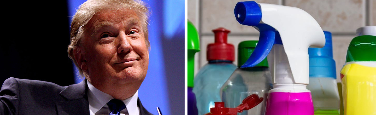 People Have Taken Trump's Bleach Suggestion To Weirdo New Frontiers