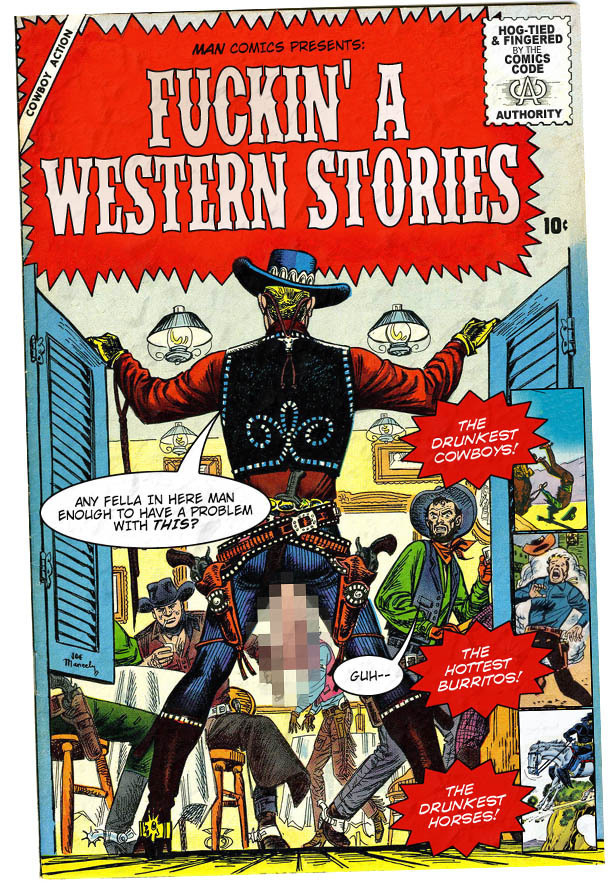 If the Old West Was 10 Times Manlier