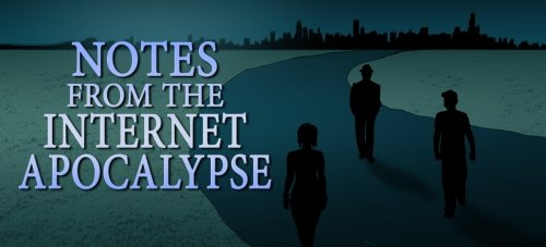 If The Internet Disappeared:  Politics in the Apocalypse