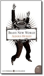 or BRAVE NEw WORLD ALDOUS HUXLEY PS. APEEPEOTANIAL whtesseses