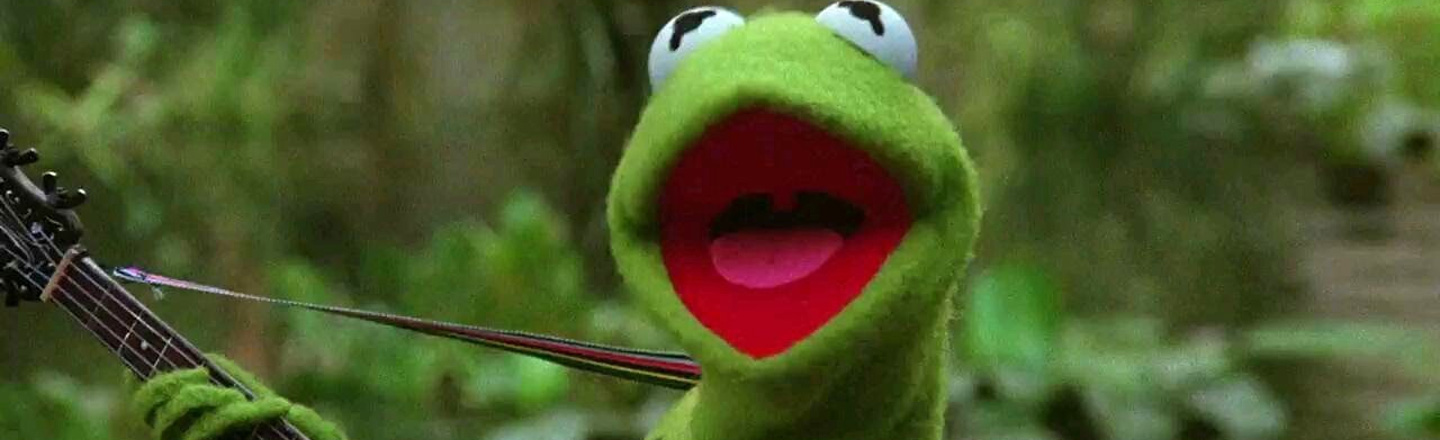 Kermit Is With Us, You Guys