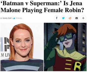 'Batman V Superman:' Is Jena Malone Playing Female Robin? y Variety Stat Variety f M LIV R