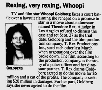 Rexing, very rexing, Whoopi TV and film star Whoopl Goldberg faces a court bat- tle over a lawsuit claiming she reneged on a promise to star in a movi