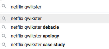 4 Embarrassing Moments In The History Of Big Sites Google  search terms for Netflix's Qwikster DVD rental service