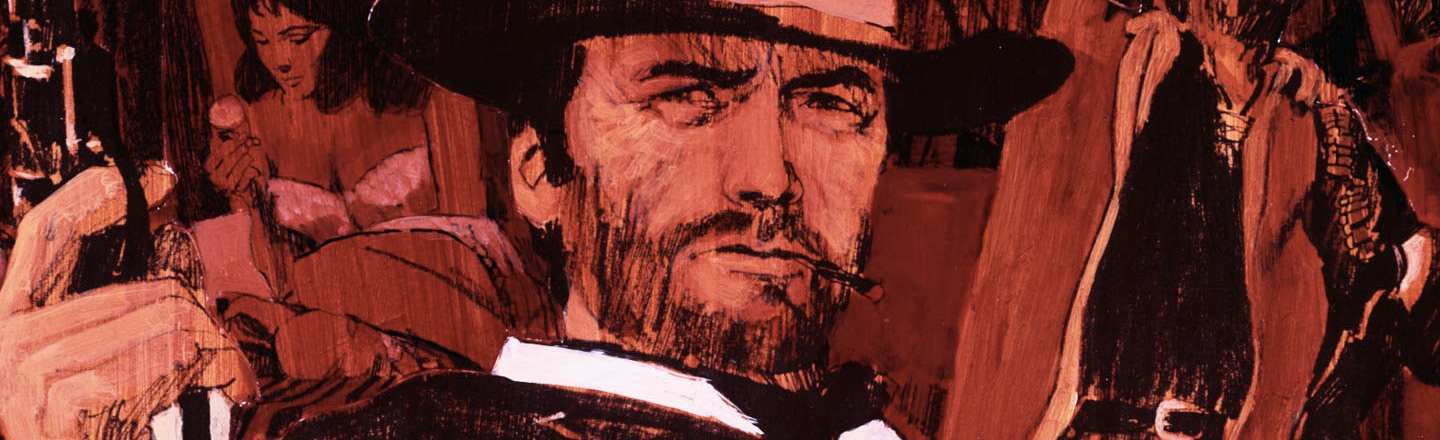 Hey, Now's A Great Time To Reboot 'A Fistful of Dollars'