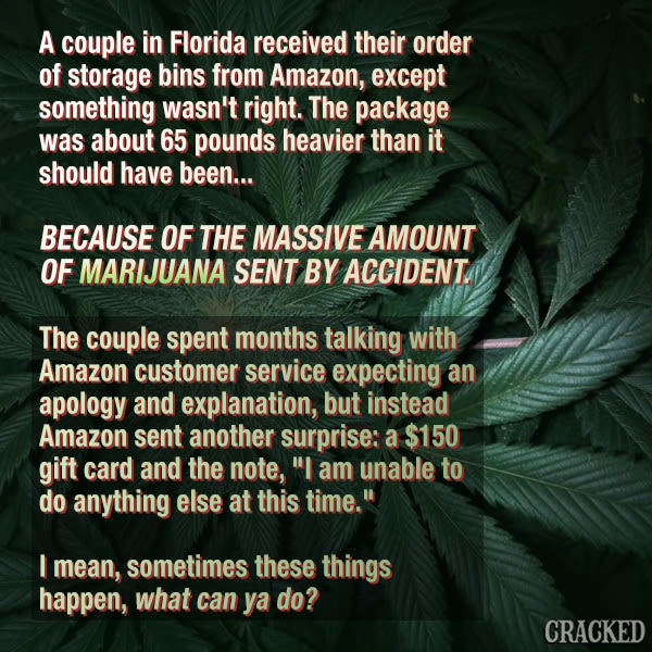 A Bunch Of Weed Delivered To An Innocent Couple On Accident
