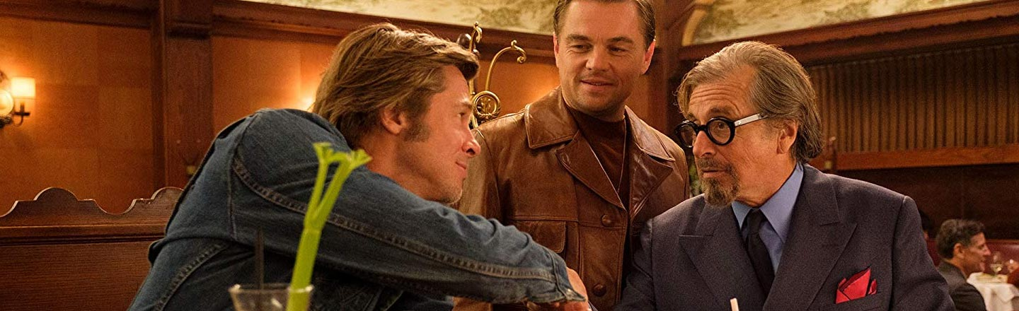 We Have A Crazy 'Once Upon A Time In Hollywood' Theory