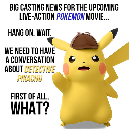 'Detective Pikachu' Isn't A Pokemon Movie (And That's Good)