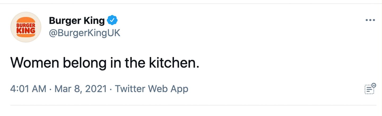 'Women Belong in the Kitchen': Burger King UK Blunders Women's Day Post