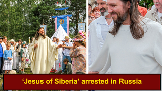 Guy Who Claims To Be Second Coming of Christ Arrested In Russia