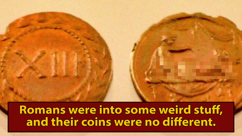 No One Knows Why Romans Had X-Rated Coins