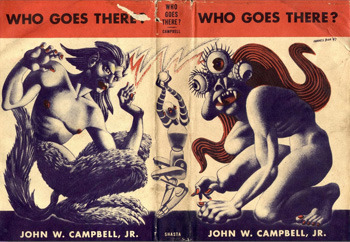 NEO WHO GOES THER OES WHO GOES THERE? THFEET JOHN w. CAMPBELL, JR. JOHN W. CAMPBELL, JR.