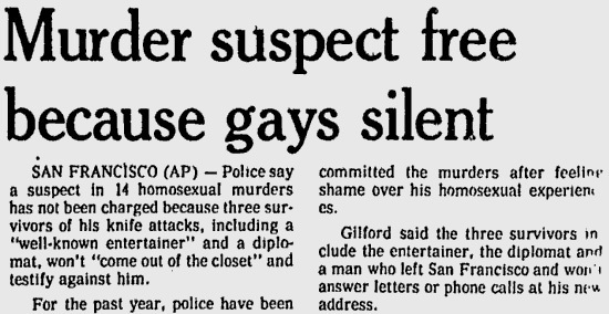 Note that the headline wasn't Murder suspect free because we treat gays like shit.