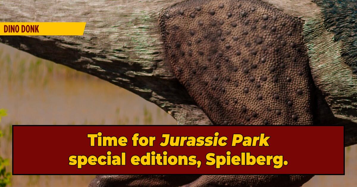 We Did It, Everyone: We Found A Dinosaur B-hole