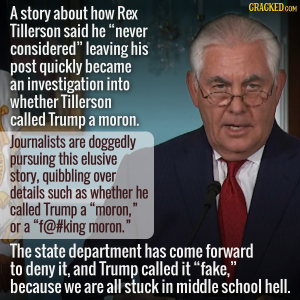 Did Rex Tillerson Call Trump A Moron? And Does It Matter?
