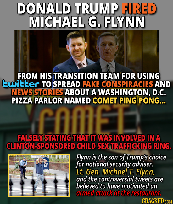 Donald Trump fired Michael Flynn for tweeting pizzagate rumors