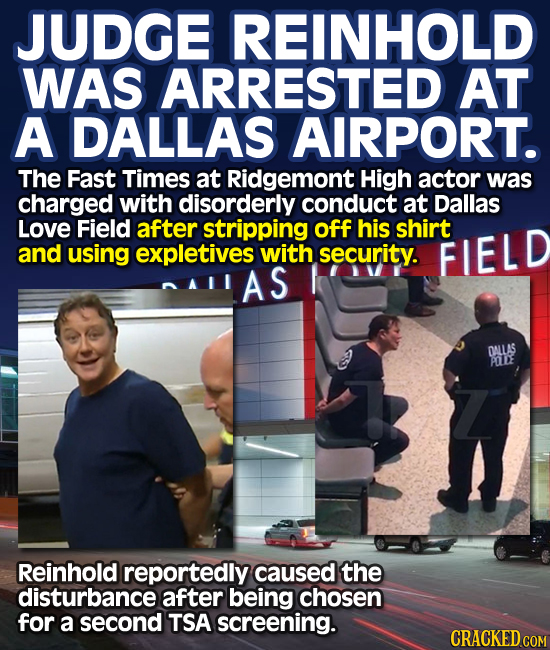 Judge Reinhold was arrested in a Dallas airport