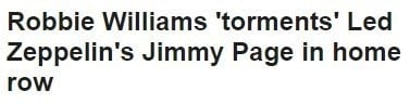 That Story About Robbie Williams And Jimmy Page Is Likely BS