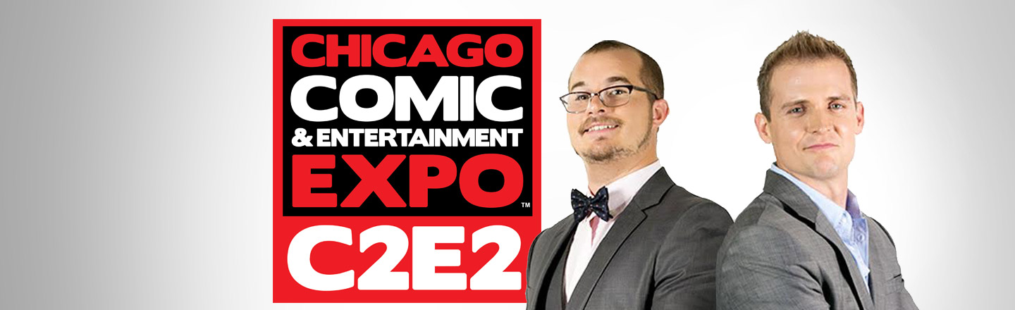 Our 'After Hours' Crew Will Be At C2E2 In Chicago, Will You?