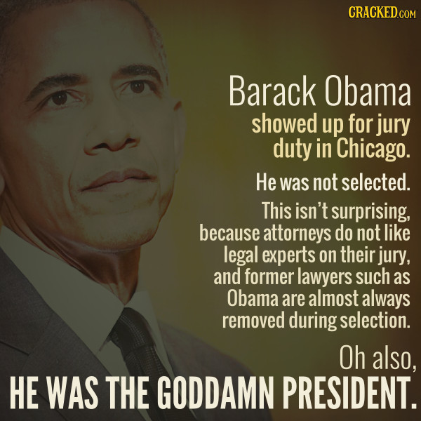 Obama Showed Up For Jury Duty And Was Dismissed (Duh)
