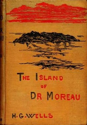 4 Famous Historical Figures (Who Were Doin' It Nonstop) - copy of H.G. Wells' The Island of Dr. Moreau