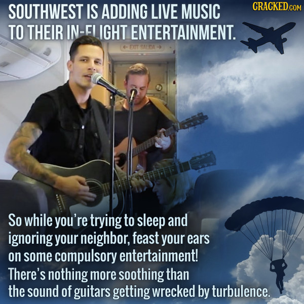 Southwest's Live In-Flight Music Is Cruel And Unusual