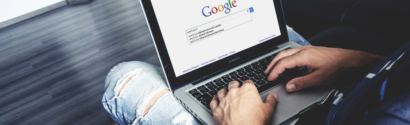 12 Honest Answers To Questions Google Keeps Asking