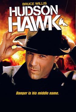 BRUCE WILLIS HUDSON HAWK Danger is his middle name.