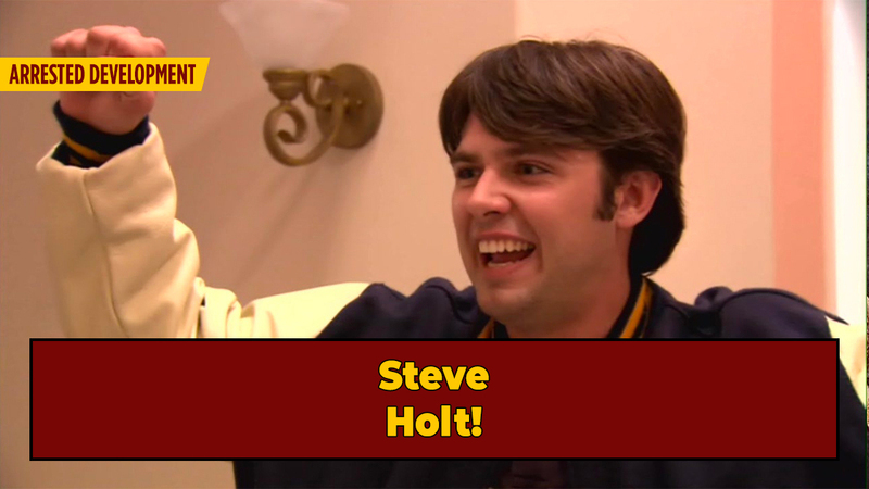 Steve Holt(!) Is The Only Good Person On 'Arrested Development'