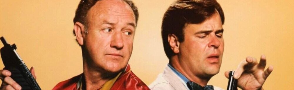Gene Hackman And Dan Aykroyd's Forgotten (And Awful) Buddy Cop Movie