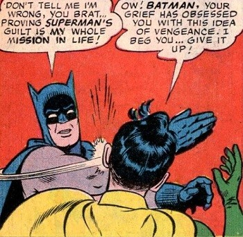 8 Famous Superhero Memes That Are Even Dumber In Context  Batman slapping Robin