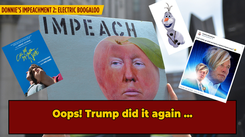 11 Events That Have Happened As Many Times As President Trump Has Been Impeached