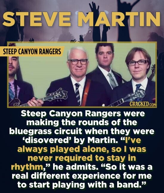 STEVE MARTIN STEEP CANYON RANGERS CRACKEDCoM Steep Canyon Rangers were making the rounds of the bluegrass circuit when they were 'disovered' by Martin