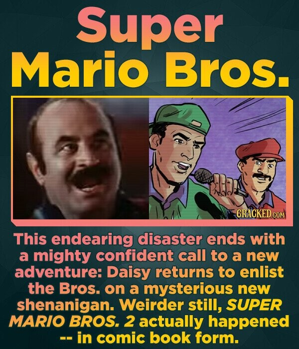 Super Mario Bros. CRACKEDCO This endearing disaster ends with a mighty confident call to a new adventure: Daisy returns to enlist the Bros. on a myste