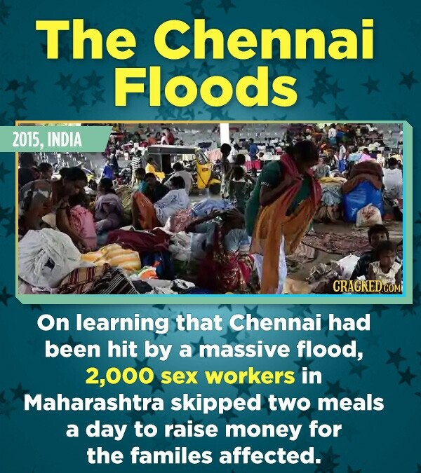 The Chennai Floods 2015, INDIA CRACKEDCO .COM On learning that Chennai had been hit by a massive flood, 2,000 sex workers in Maharashtra skipped two m