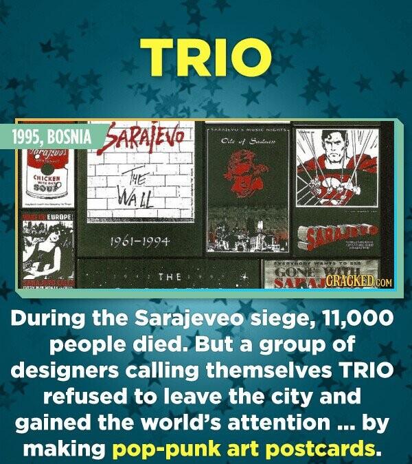 TRIO 1995, BOSNIA SARALEVO MSNIE Ode ot Sssloan ra7uas H CHICKEN SOu Wa EUROPE! SARAEVE 1961-1994 DERYORE GONE THE During the Sarajeveo siege, 11,000