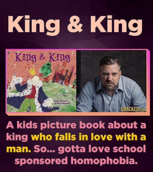 King & King King & King LndadeHaan Storn Nijland CRACKED COM A kids picture book about a king who falls in love with a man. So... gotta love school sp