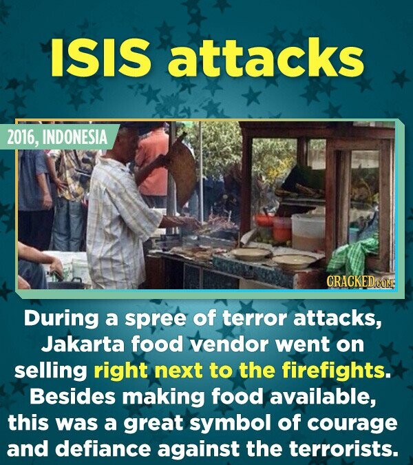 ISIS attacks 2016, INDONESIA CRACKEDCON During a spree of terror attacks, Jakarta food vendor went on selling right next to the firefights. Besides ma