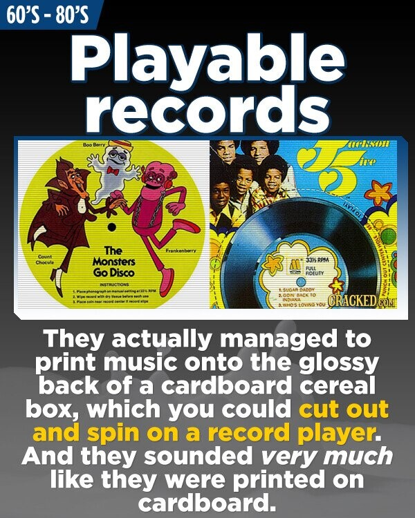 60'S - 80'S Playable records Boo Berry PIODI Arp The Frankenberry Count Monsters Choute A 33% RPM Go Disco FULE FOFTY NSTRUICDIONS 4AAR BACC TO CRACKED INLLNLL CONI tonng: YO They actually managed to print music onto the glossy back of a cardboard cereal box, which you could cut out and spin on a