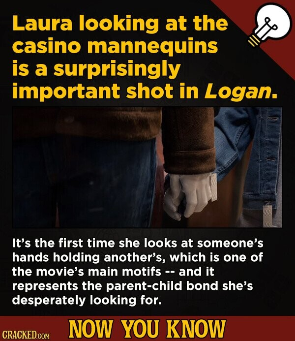 Laura looking at the casino mannequins is a surprisingly important shot in Logan. It's the first time she looks at someone's hands holding another's,