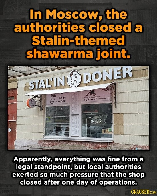 In Moscow, the authorities closed a Stalin-themed shawarma joint. F3 DONER STAL'IN STA Koe eecenee: c co6om Apparently, everything was fine from a leg