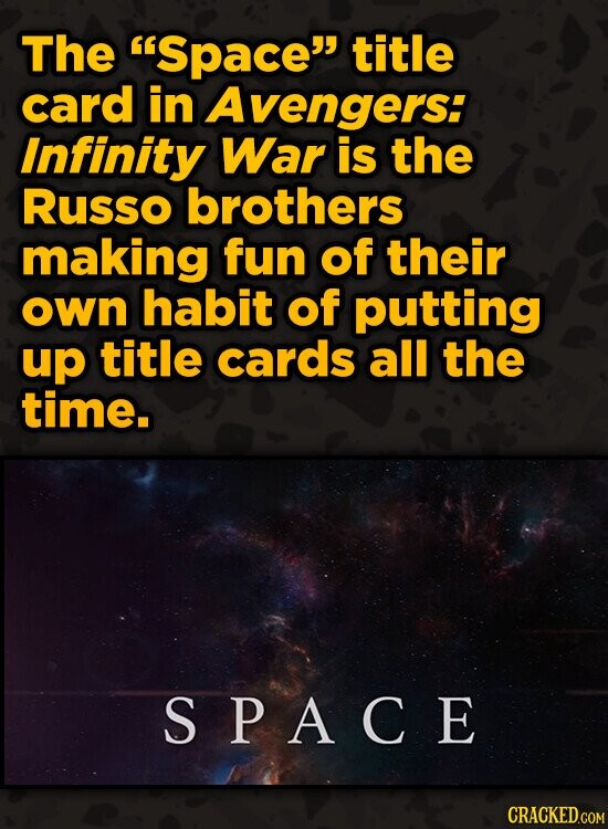 The Space title card in Avengers: Infinity War is the Russo brothers making fun of their own habit of putting up title cards all the time. SPACE