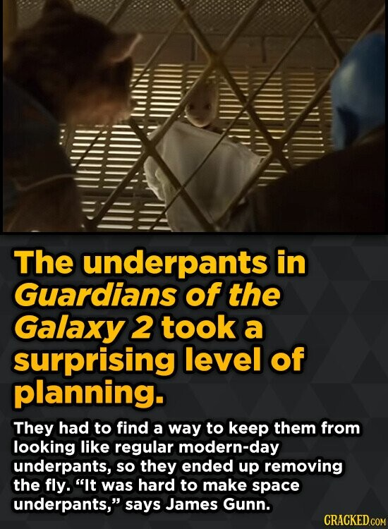 The underpants in Guardians of the Galaxy 2 took a surprising level of planning. They had to find a way to keep them from looking like regular modern-