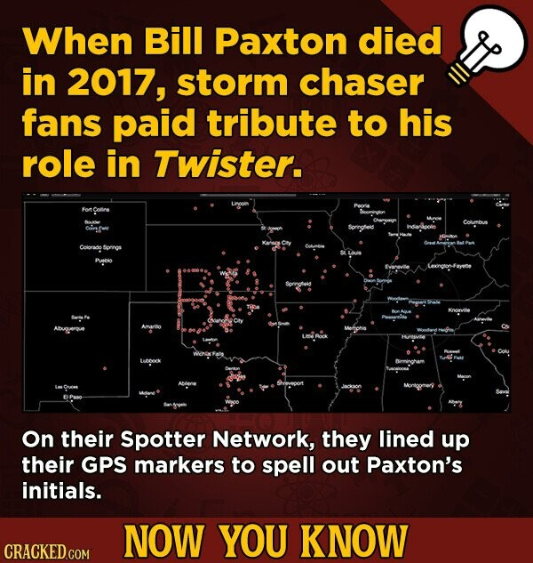 When Bill Paxton died in 2017, storm chaser fans paid tribute to his role in Twister. Forn Colins Colorado Prnbi LDoCk On their Spotter Network, they